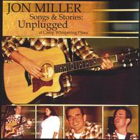 Jon Miller | Songs & Stories: Unplugged at Camp Whispering Pines
