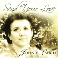 Jonnie Lauch | Send Your Love