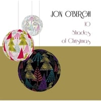 Jon O'Bergh | 10 Shades of Christmas