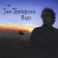 Jon Thompson: The Jon Thompson Band