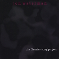 Jon Waterman | The Disaster Song Project