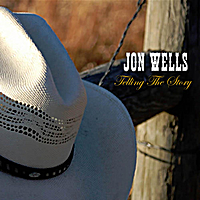 Jon Wells: Telling the Story