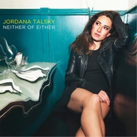Jordana Talsky | Neither of Either