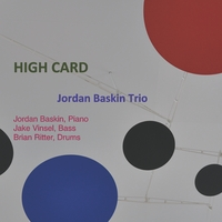 Jordan Baskin Trio | High Card