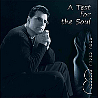 Jose Angel Navarro | A test for the Soul