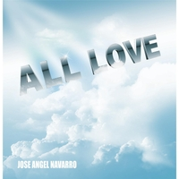 Jose Angel Navarro | All Love