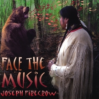 Joseph FireCrow | Face the Music