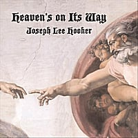 Joseph Lee Hooker | Heaven's on Its Way