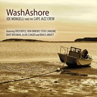 Joe Mongelli & The Cape Jazz Crew | Wash Ashore