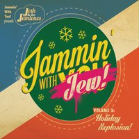 Josh and the Jamtones | Jammin' With Jew!, Vol. 2: Holiday Xxplosion!