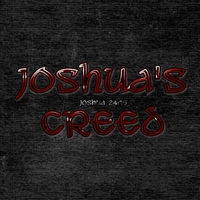 Joshua's Creed | Joshua's Creed