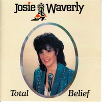 Josie Waverly: Total Belief