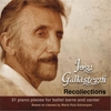 Josu Gallastegui: Recollections: 31 Piano Pieces for Ballet Barre and Center