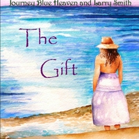 Journey Blue Heaven and Larry Smith | The Gift