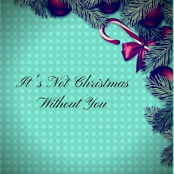Christmas Without You.Jovana Djordjevic It S Not Christmas Without You Cd Baby