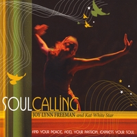 Joy Lynn Freeman & Kat White Star | Soul Calling