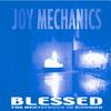 JOY MECHANICS: BLESSED: The Beatitudes in Chorus