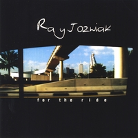 RAY JOZWIAK: For The Ride