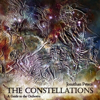 Jonathan Peters | The Constellations - a Guide to the Orchestra