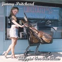 Jimmy Pritchard | Shoppin' For The Blues