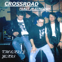 Crossroad Featuring JP Stingray | The Early Years