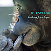 J. P. Taylor: Looking for a Sign