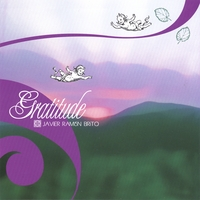 download music album GRATITUDE by Javier Ramon Brito