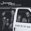 JASON RICCI & NEW BLOOD: Blood on the Road