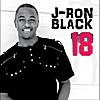 J-Ron Black: 18