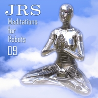 JRS | Meditations for Robots 09
