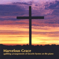 J. Garber | Marvelous Grace, hymns on the piano