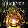 JS Meyer: A Circle of Life