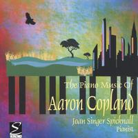 Joan Singer Spicknall | The Piano Music of Aaron Copland
