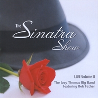 The Joey Thomas Big Band | The Sinatra Show - Vol. 2