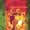 Jubal Lee Young: Jubal Lee Young