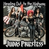 Judas Priestess: Heading Out to the Highway