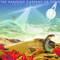 Jude Gwynaire | The Hanging Gardens of Titan