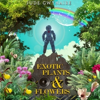 Jude Gwynaire | Exotic Plants and Flowers