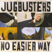The Jugbusters | No Easier Way