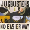 THE JUGBUSTERS: No Easier Way