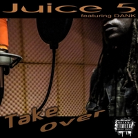 Juice 5 | Take Over
