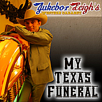 Jukebox Leigh's Western Cabaret | My Texas Funeral