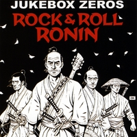 Jukebox Zeros | Rock & Roll Ronin