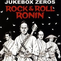 JUKEBOX ZEROS: Rock & Roll Ronin