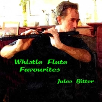 Jules Bitter | Whistle Flute Favourites