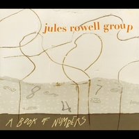 Jules Rowell Group | A Book of Numbers