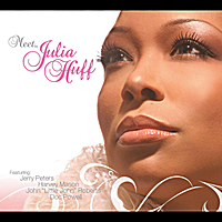 Julia Huff | Meet.... Julia Huff (feat. Jerry Peters, John Little John Roberts, Doc Powell & Harvey Mason)