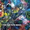Juliane Kowski: For the Time Being
