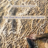 Julian Gerstin Sextet | The One Who Makes You Happy