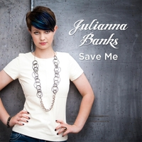 Julianna Banks: Save Me